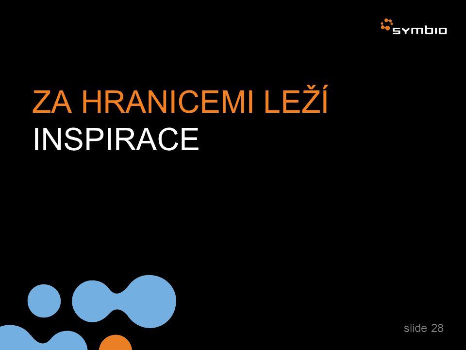 ZA HRANICEMI LEŽÍ INSPIRACE slide 28