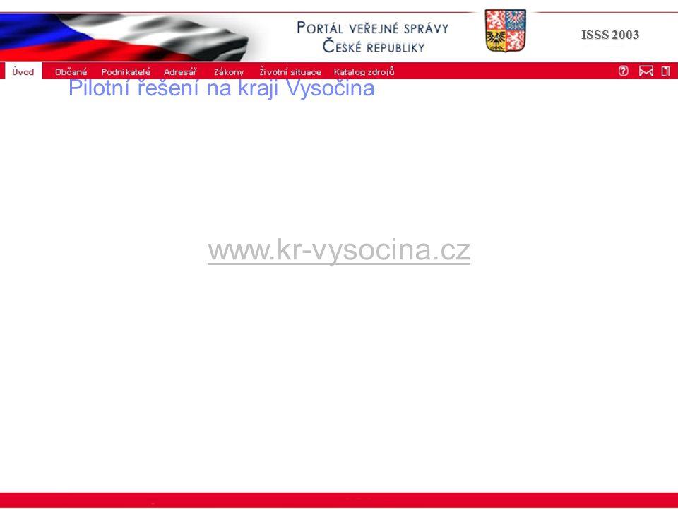 Portál veřejné správy © 2002 IBM Corporation ISSS 2003 Pilotní řešení na kraji Vysočina ukázka z www.kr-vysocina.cz
