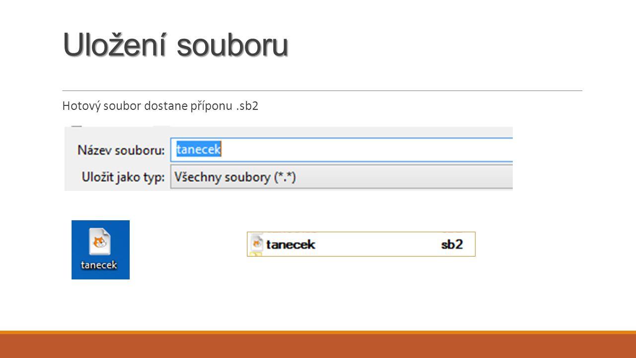 Uložení souboru Hotový soubor dostane příponu.sb2
