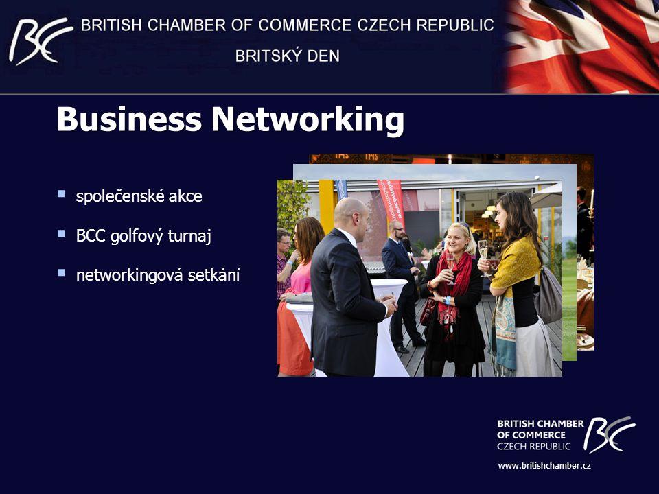  společenské akce  BCC golfový turnaj  networkingová setkání www.britishchamber.cz Business Networking