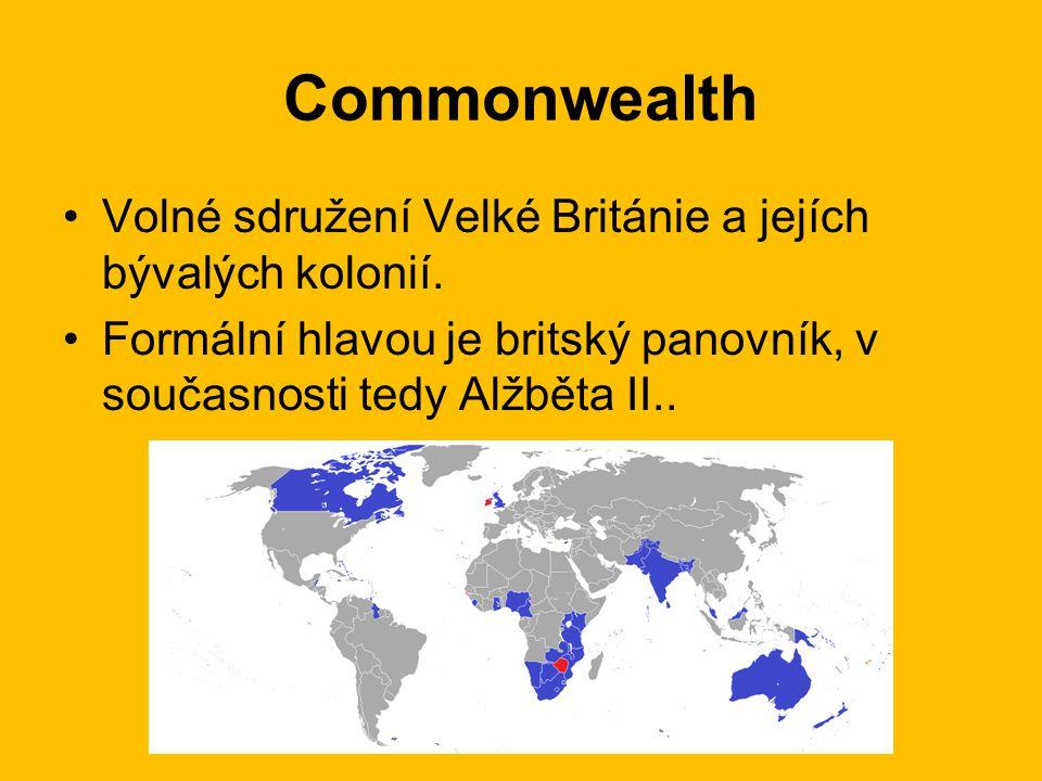 Commonwealth Volné sdružení Velké Británie a jejích bývalých kolonií.