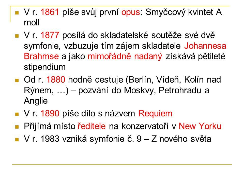 V r.1861 píše svůj první opus: Smyčcový kvintet A moll V r.