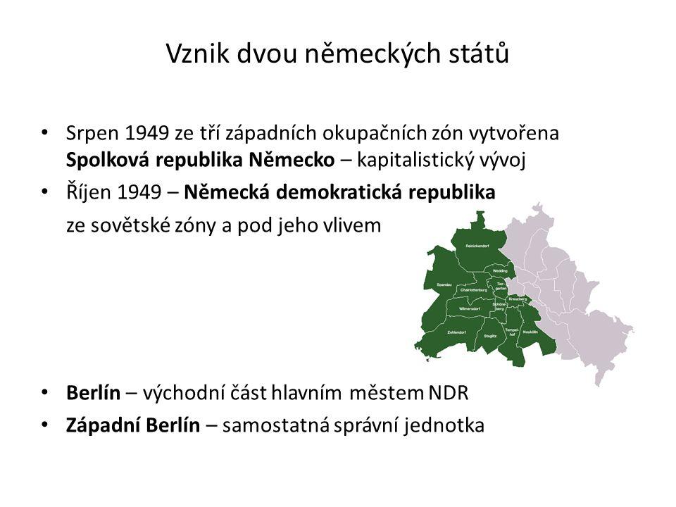 Srpen 1949 ze tří západních okupačních zón vytvořena Spolková republika Německo – kapitalistický vývoj Říjen 1949 – Německá demokratická republika ze