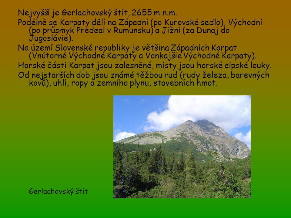 Nejvyšší je Gerlachovský štít, 2655 m n.m. Podélně se Karpaty dělí na Západní (po Kurovské sedlo), Východní (po průsmyk Predeal v Rumunsku) a Jižní (z