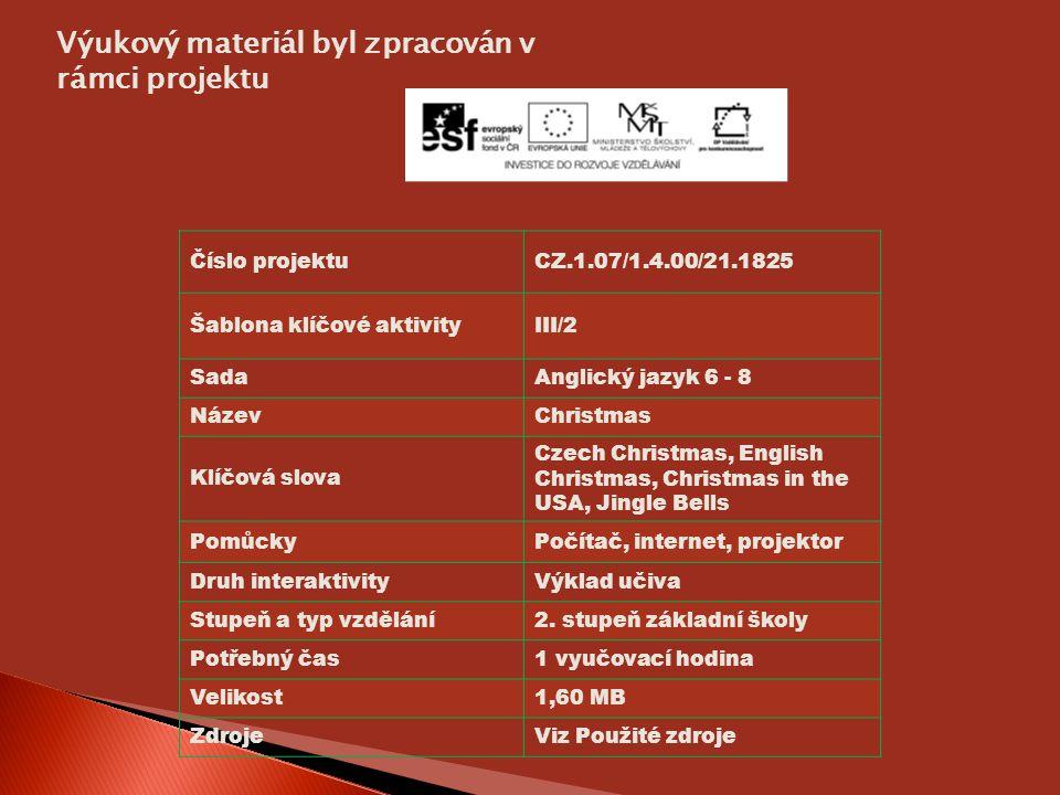 Výukový materiál byl zpracován v rámci projektu Číslo projektuCZ.1.07/1.4.00/21.1825 Šablona klíčové aktivityIII/2 SadaAnglický jazyk 6 - 8 NázevChris