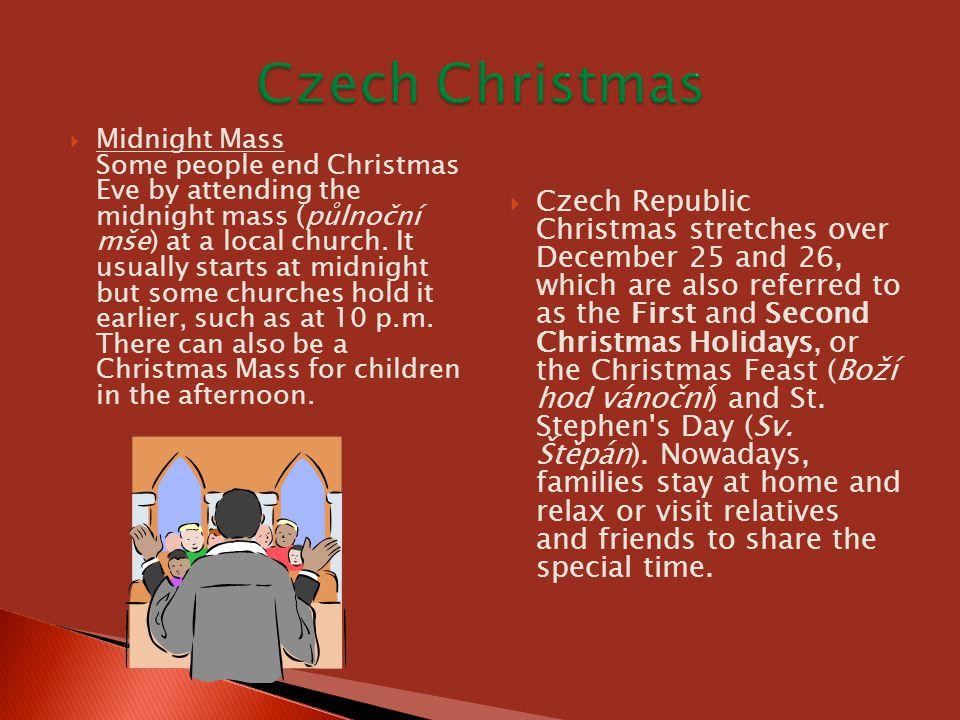  Czech Christmas (Vánoce).In: My Czech Republic: More than a destination guide [online].