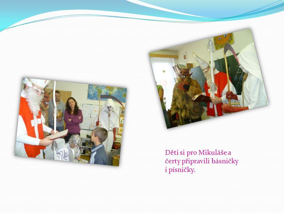 Děti si pro Mikuláše a čerty připravili básničky i písničky.