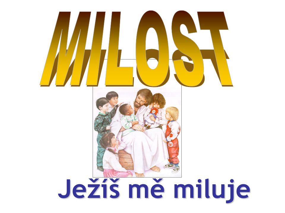 Miluji Pána Ježíše