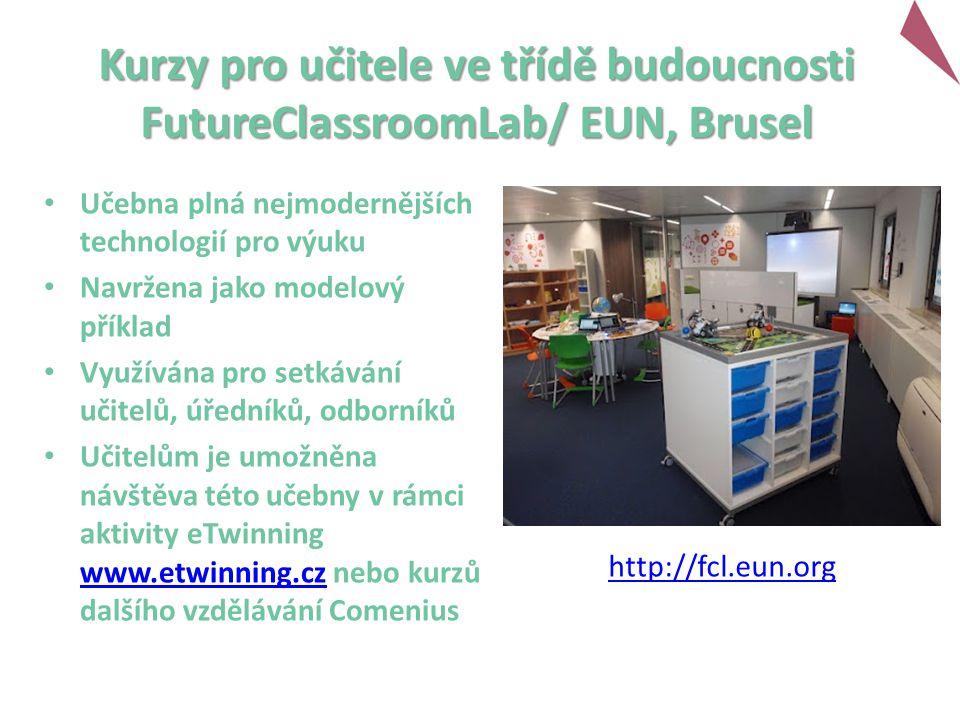 Kurzy pro učitele ve třídě budoucnosti FutureClassroomLab/ EUN, Brusel Učebna plná nejmodernějších technologií pro výuku Navržena jako modelový příklad Využívána pro setkávání učitelů, úředníků, odborníků Učitelům je umožněna návštěva této učebny v rámci aktivity eTwinning www.etwinning.cz nebo kurzů dalšího vzdělávání Comenius www.etwinning.cz http://fcl.eun.org
