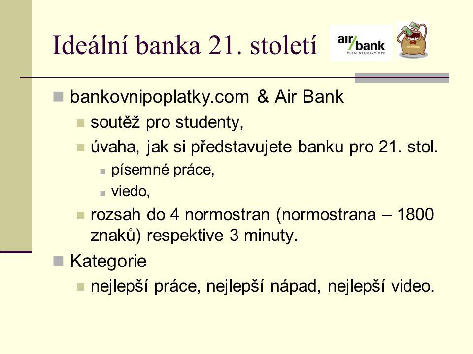 Ideální banka 21. století bankovnipoplatky.com & Air Bank soutěž pro studenty, úvaha, jak si představujete banku pro 21. stol. písemné práce, viedo, r