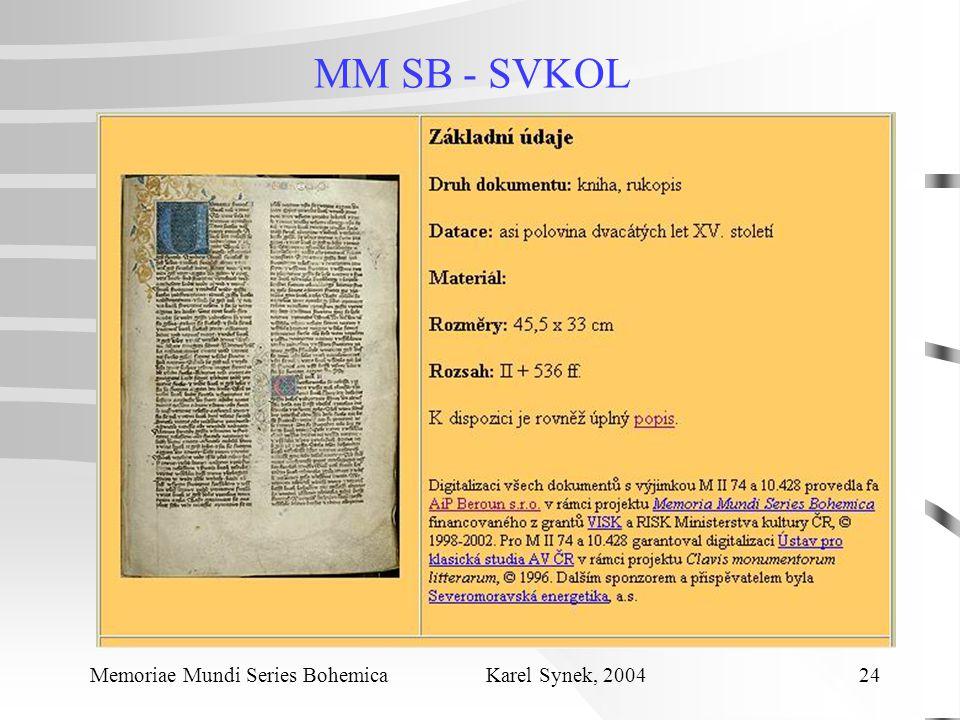 MM SB - SVKOL Memoriae Mundi Series Bohemica Karel Synek, 2004 24