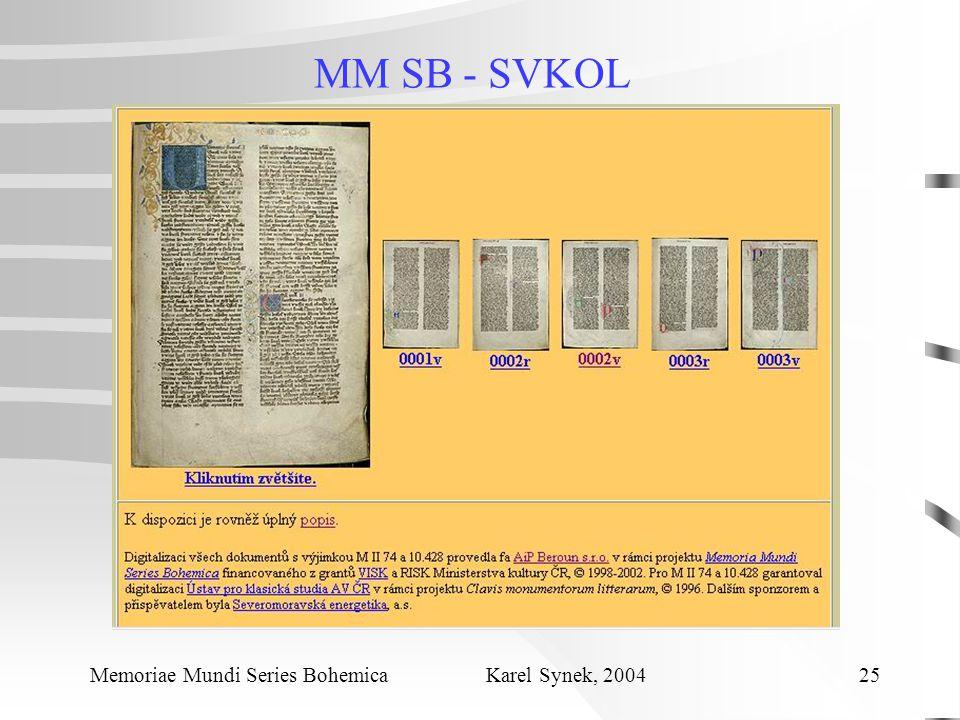 MM SB - SVKOL Memoriae Mundi Series Bohemica Karel Synek, 2004 25