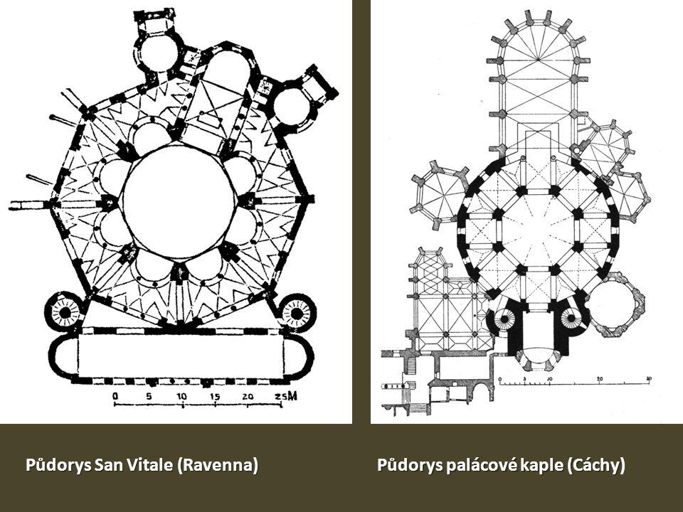 Půdorys San Vitale (Ravenna) Půdorys palácové kaple (Cáchy Půdorys palácové kaple (Cáchy)