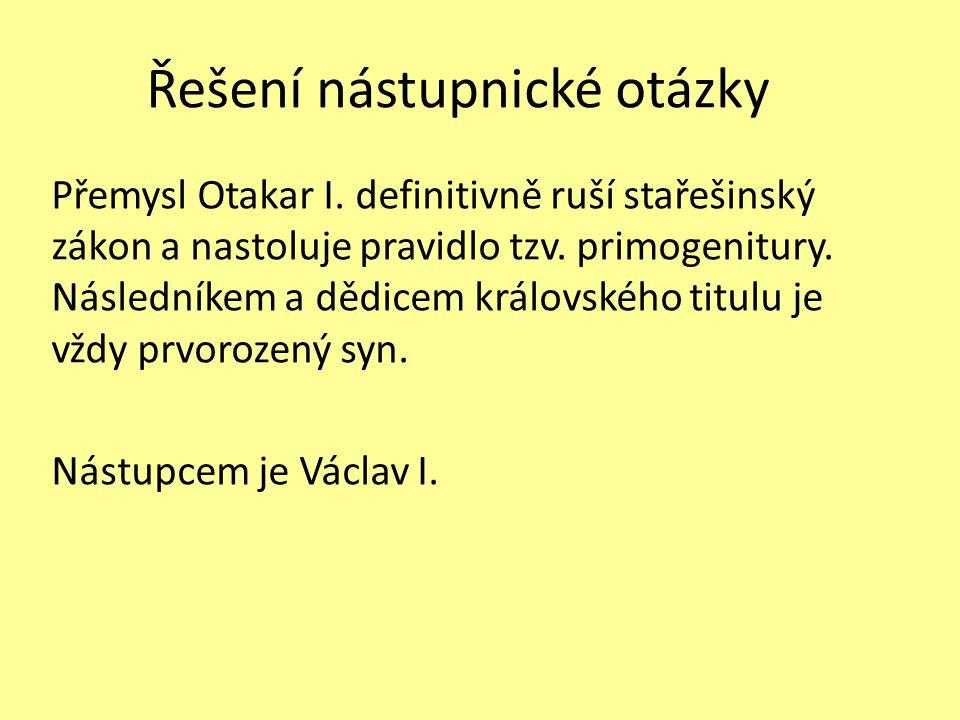 Řešení nástupnické otázky Přemysl Otakar I.