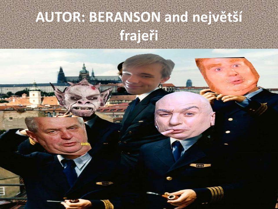 AUTOR: BERANSON and největší frajeři