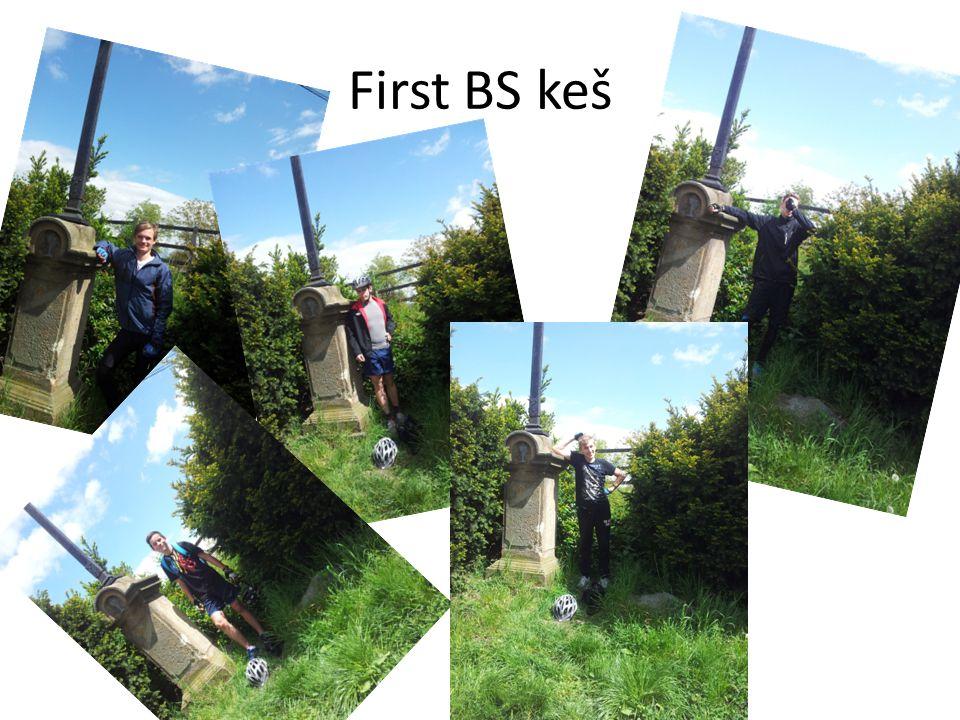 First BS keš