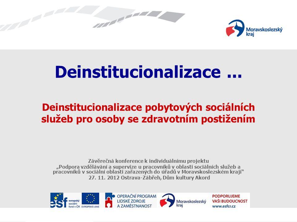 Deinstitucionalizace...