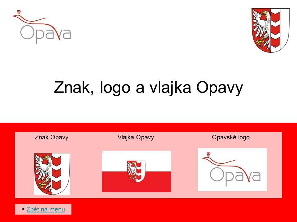 Znak, logo a vlajka Opavy Znak Opavy Vlajka Opavy Opavské logo Zpět na menu
