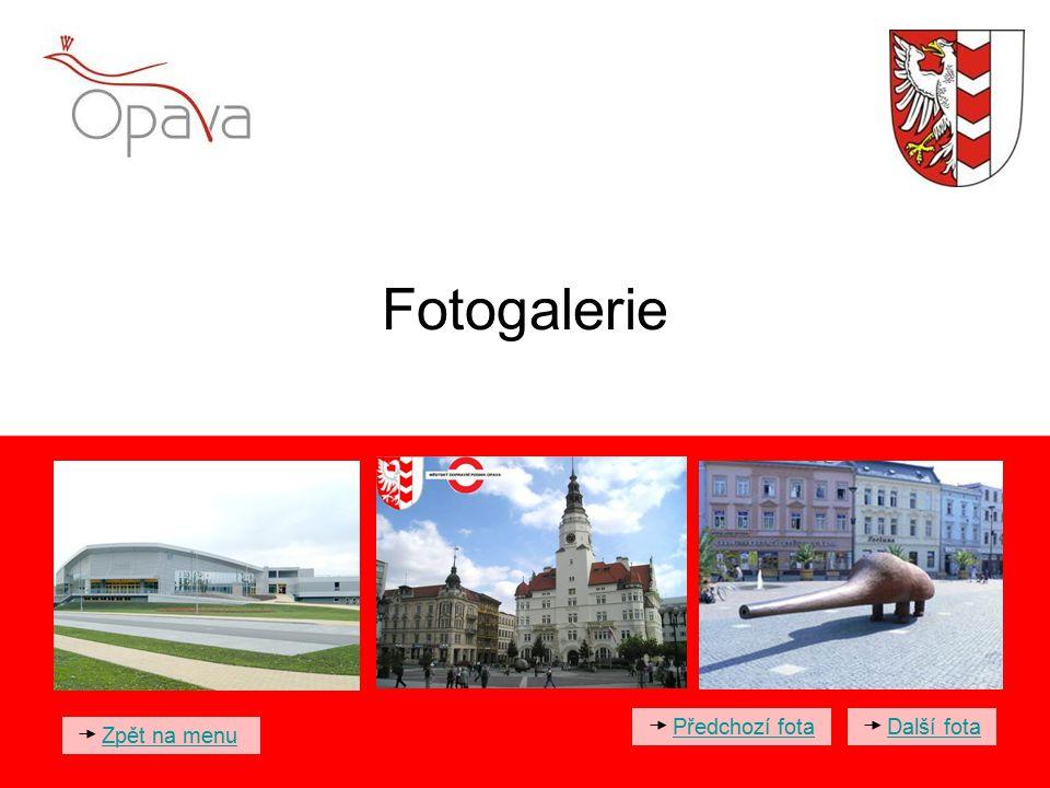 Fotogalerie Zpět na menu Další fota Předchozí fota