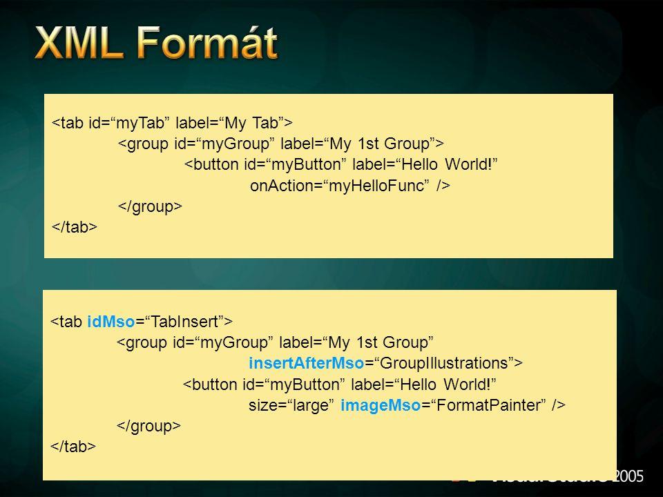 "<button id=""myButton"" label=""Hello World!"" onAction=""myHelloFunc"" /> <group id=""myGroup"" label=""My 1st Group"" insertAfterMso=""GroupIllustrations""> <bu"