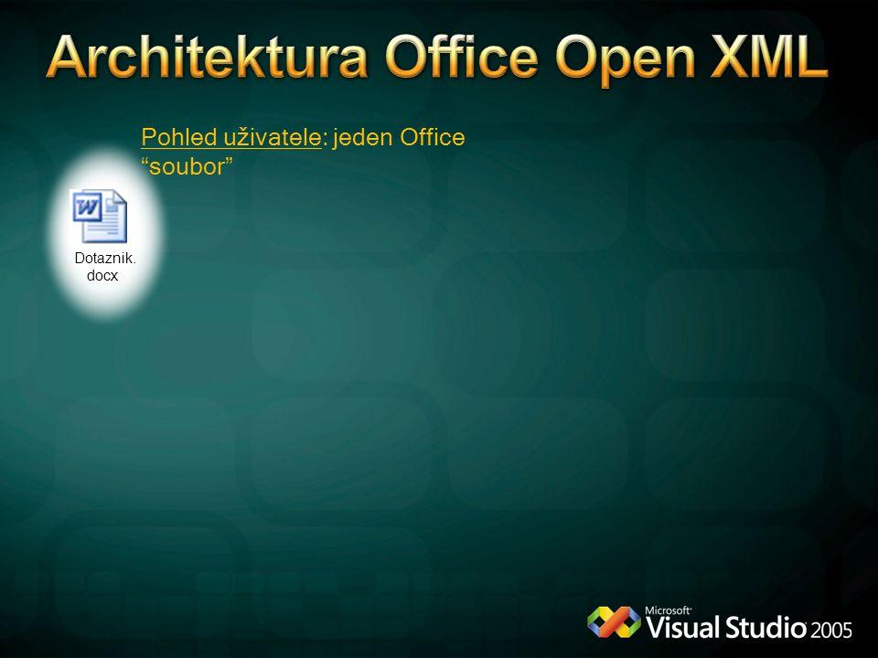 """Dotaznik. docx Pohled uživatele: jeden Office """"soubor"""""""