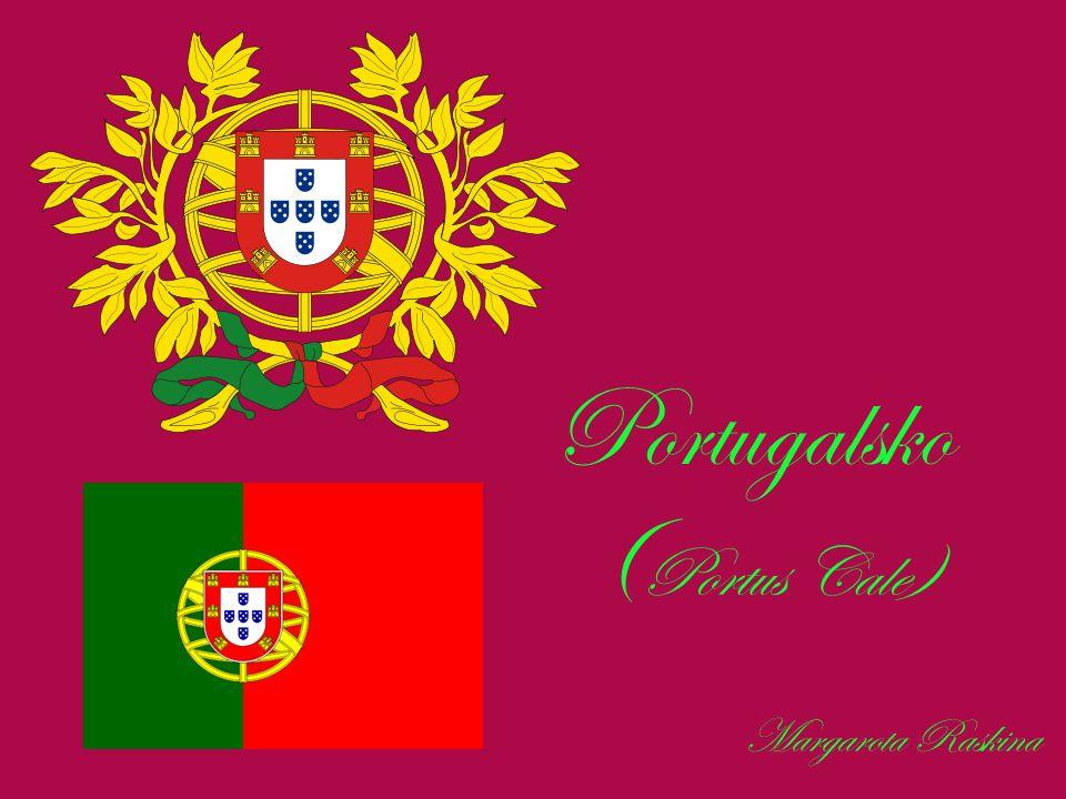 Portugalsko ( Portus Cale) Margarota Raskina