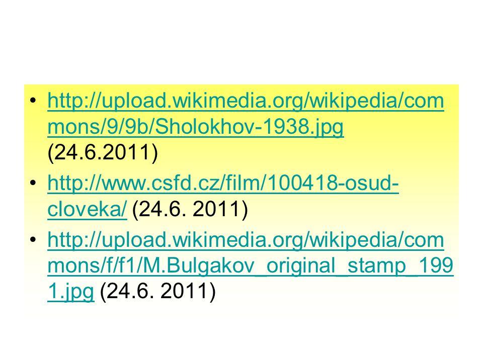 http://upload.wikimedia.org/wikipedia/com mons/9/9b/Sholokhov-1938.jpg (24.6.2011)http://upload.wikimedia.org/wikipedia/com mons/9/9b/Sholokhov-1938.j