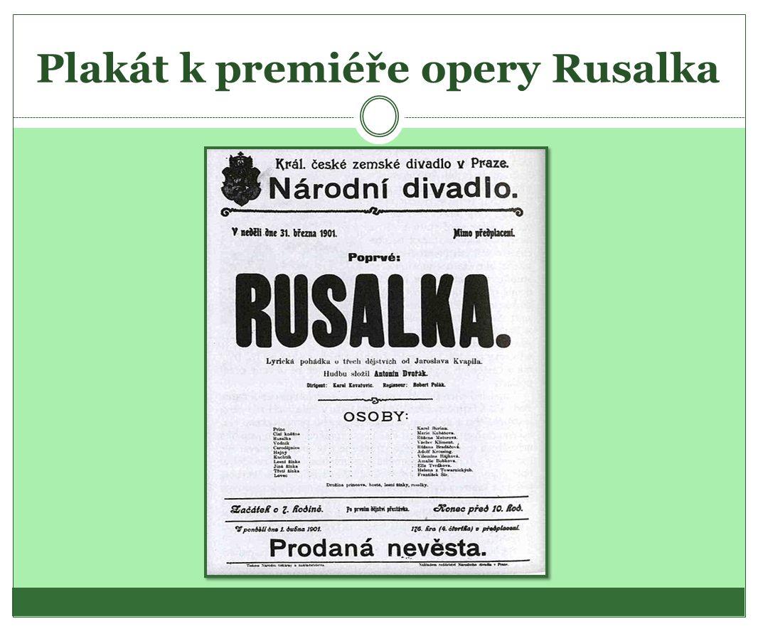 Plakát k premiéře opery Rusalka
