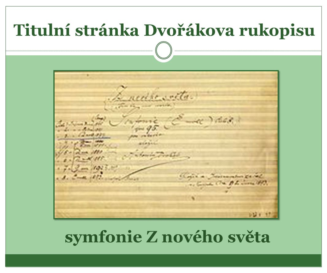 Titulní stránka Dvořákova rukopisu symfonie Z nového světa