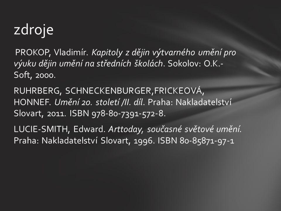 PROKOP, Vladimír.Kapitoly z dějin výtvarného umění pro výuku dějin umění na středních školách.