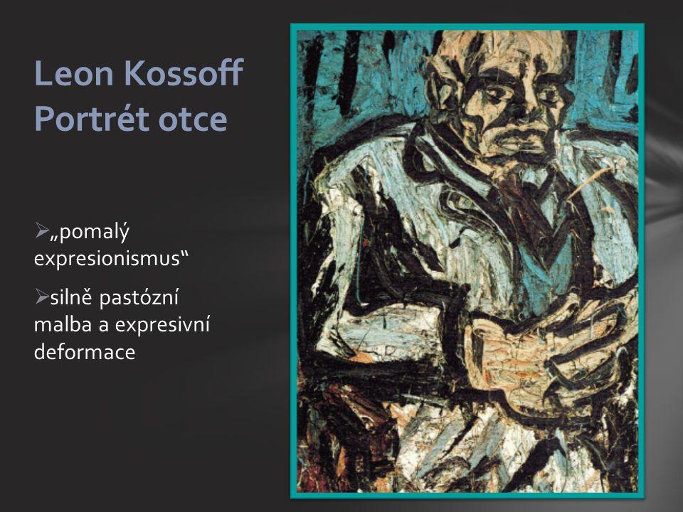 """ """"pomalý expresionismus  silně pastózní malba a expresivní deformace Leon Kossoff Portrét otce"""