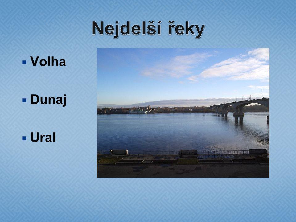  Volha  Dunaj  Ural