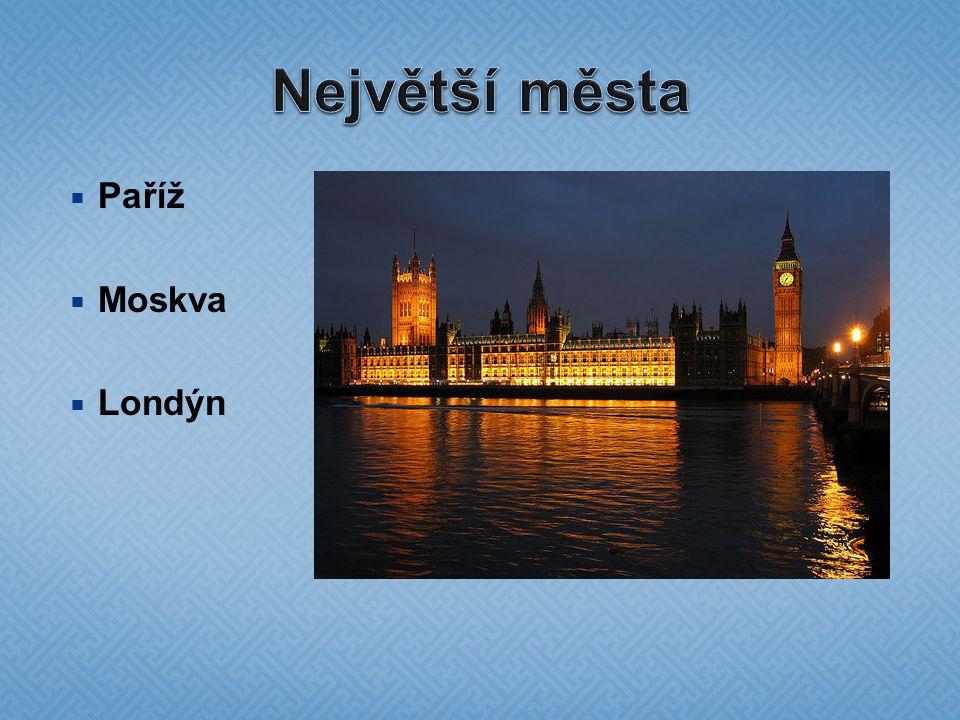  Paříž  Moskva  Londýn