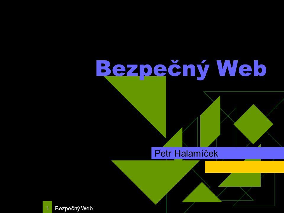 Bezpečný Web 12 Firewall  Firewally můžeme rozdělit do dvou základních kategorii.