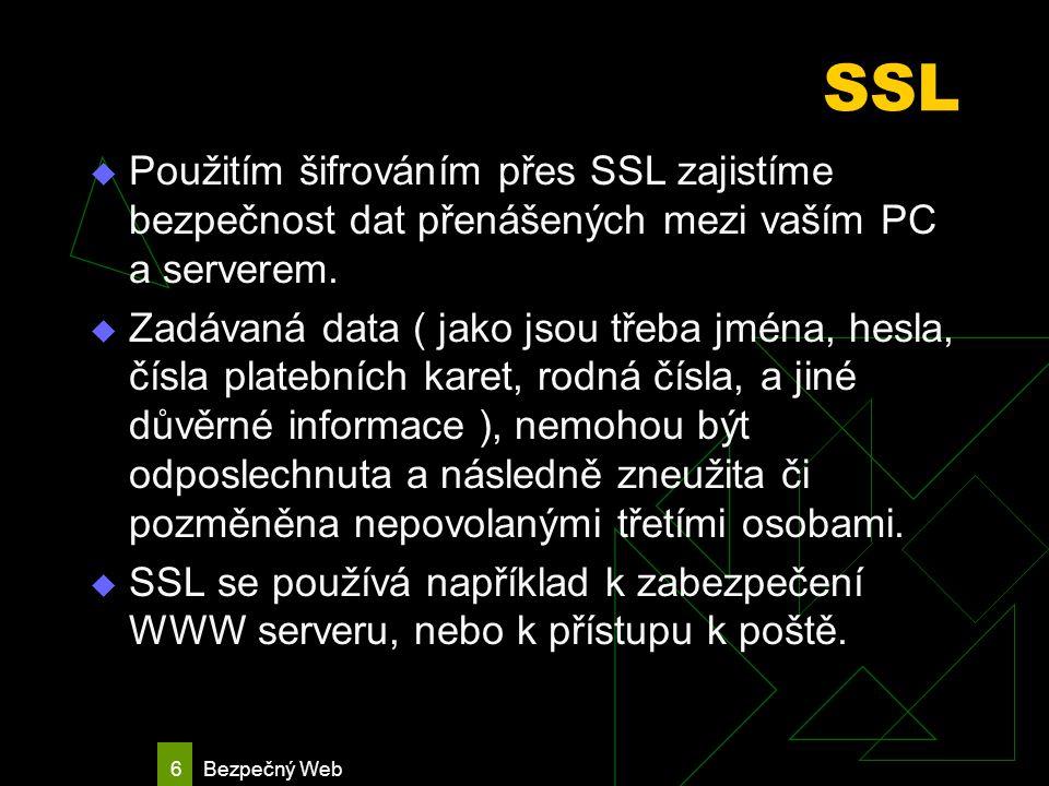 Bezpečný Web 7 Proč SSH  Jeden ze způsobů útoků na server je odposlech sítě nebo-li sniffer.