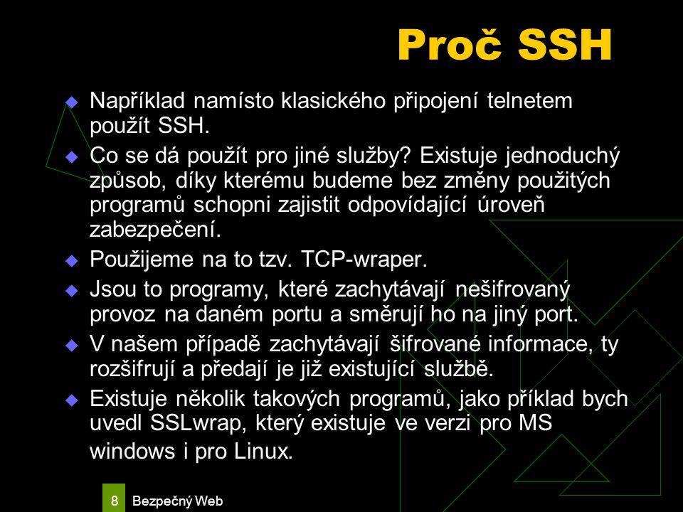 Bezpečný Web 9 FTP  Soubory mezi PC je možno přenášet různými způsoby.