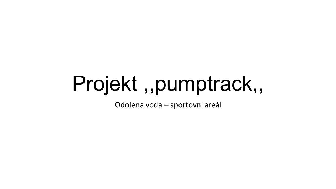 Projekt,,pumptrack,, Odolena voda – sportovní areál