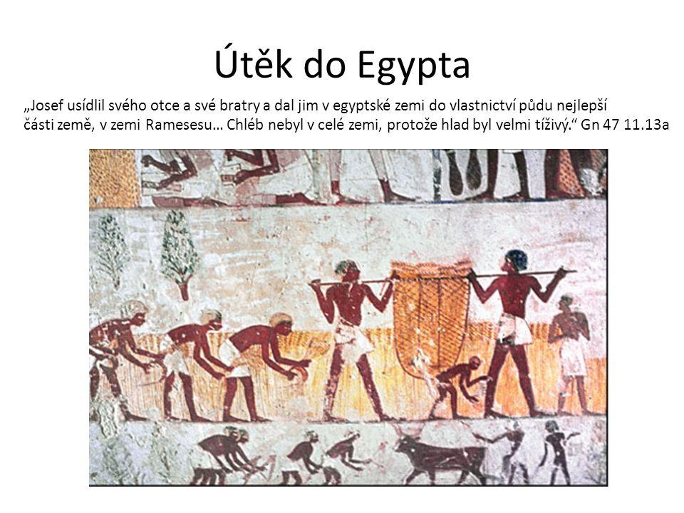 """Útěk do Egypta """"Josef usídlil svého otce a své bratry a dal jim v egyptské zemi do vlastnictví půdu nejlepší části země, v zemi Ramesesu… Chléb nebyl v celé zemi, protože hlad byl velmi tíživý. Gn 47 11.13a"""