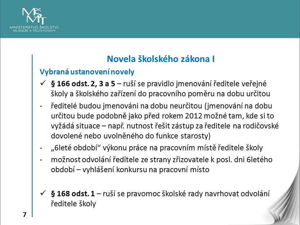 8 Novela školského zákona I Vybraná ustanovení novely § 183 odst.