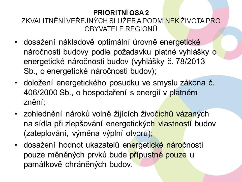 dosažení nákladově optimální úrovně energetické náročnosti budovy podle požadavku platné vyhlášky o energetické náročnosti budov (vyhlášky č. 78/2013