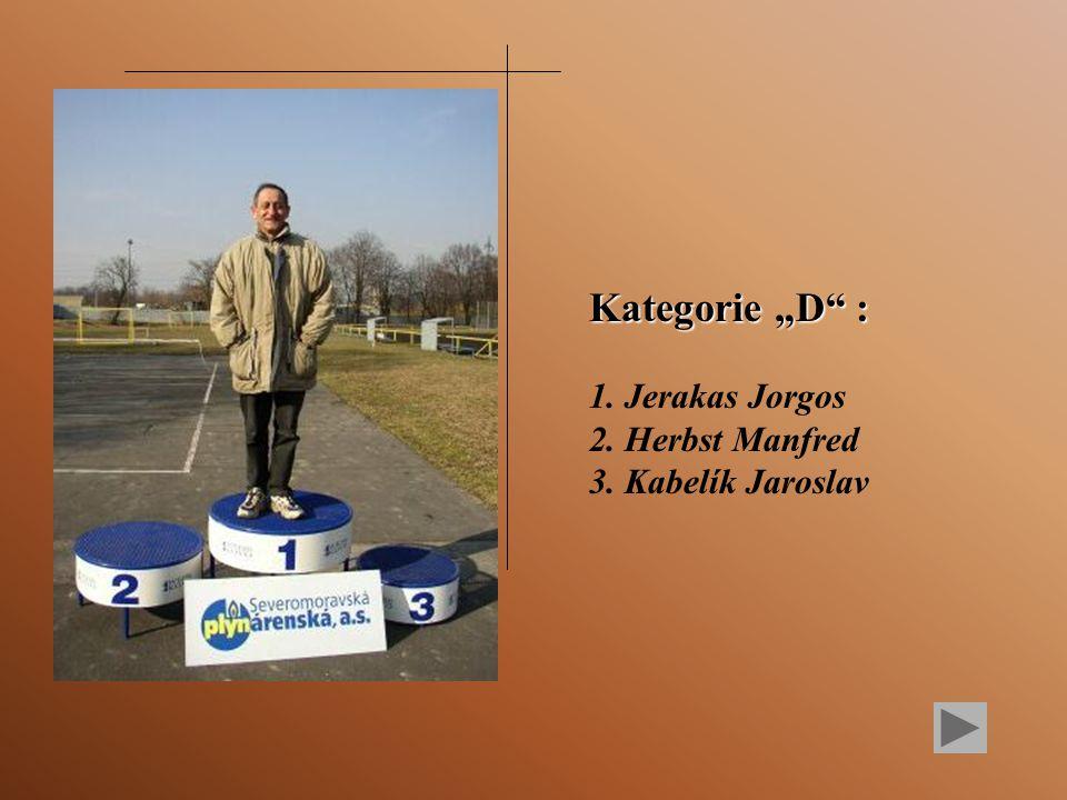 "Kategorie ""D : 1. Jerakas Jorgos 2. Herbst Manfred 3. Kabelík Jaroslav"