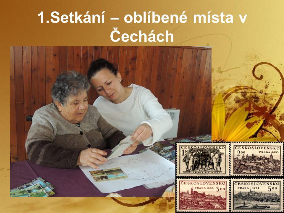 1.Setkání – oblíbené místa v Čechách