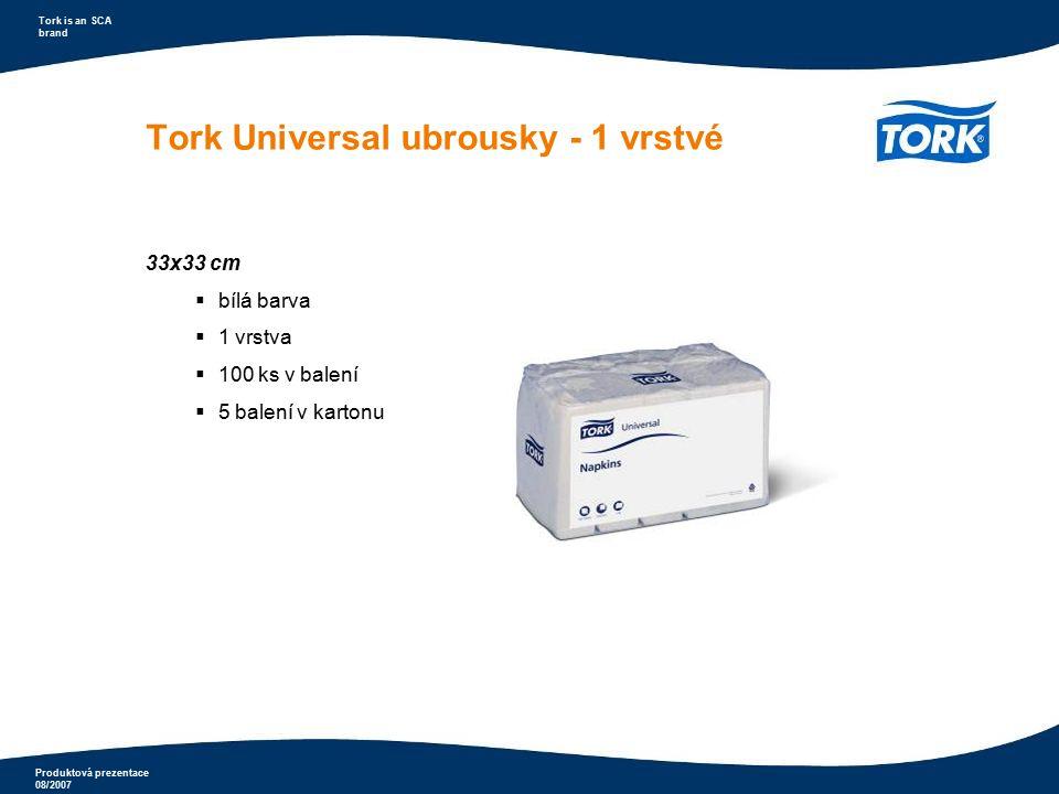 Produktová prezentace 08/2007 Tork is an SCA brand Ubrousky s potiskem Tork Universal - do zásobníku  velmi ekonomické řešení  snadné doplňování  vhodné pro rychlá občerstvení a jídelny  Specifikace:  bílá barva  rozměr 32x33 cm 25x30 cm  pro zásobníky 271600 (32x33 cm) a 271700/271800 (25x30cm)  1 vrstva  možnost potisku 1-2 barvy