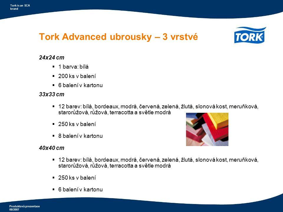 Produktová prezentace 08/2007 Tork is an SCA brand Tork Premium Extra Soft ubrousky  jemné a objemné ubrousky  dobrá stabilita při skládání  dotek luxusu  dostupné v několika barvách  5 barev: bílá, modrá, červená, zelená a žlutá  2 vrstvy  40x40 cm  100 ks v balení  12 balení v kartonu