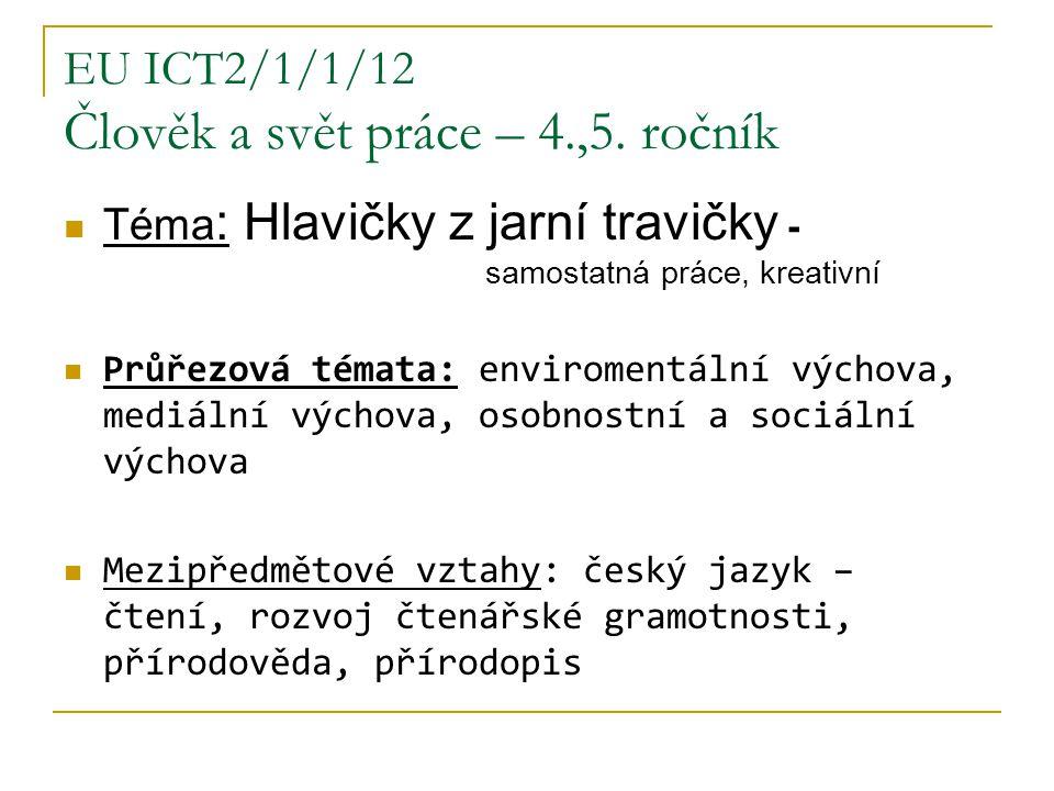 EU ICT2/1/1/12 Člověk a svět práce – 4.,5.