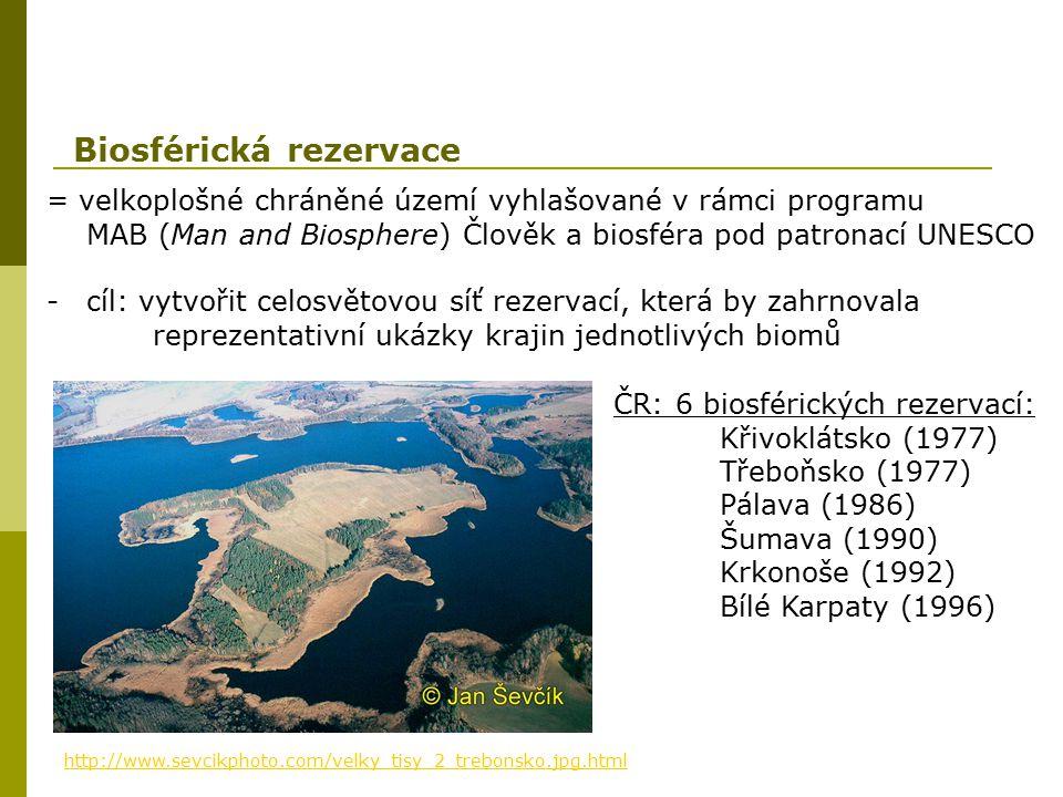 = velkoplošné chráněné území vyhlašované v rámci programu MAB (Man and Biosphere) Člověk a biosféra pod patronací UNESCO -cíl: vytvořit celosvětovou s