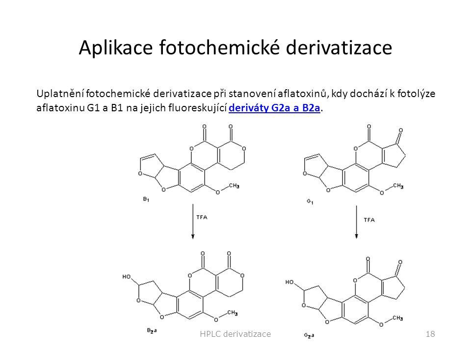 Aplikace fotochemické derivatizace Uplatnění fotochemické derivatizace při stanovení aflatoxinů, kdy dochází k fotolýze aflatoxinu G1 a B1 na jejich f