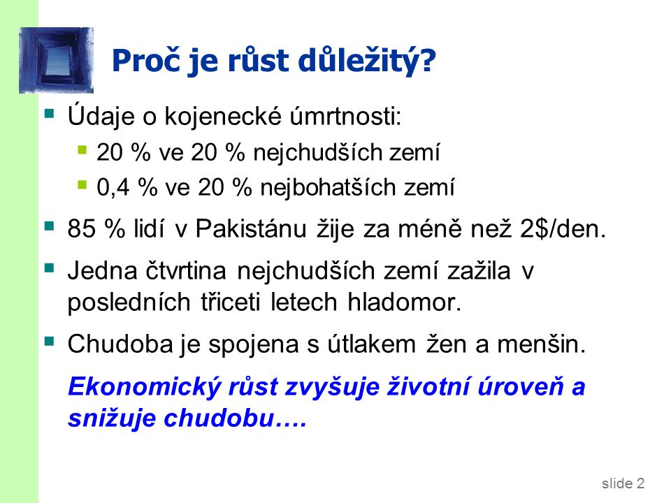 slide 73 Literatura Mankiw (2010): Chapter 7: Economic Growth I: Capital Accumulation and Population Growth Holman (2010): Kapitola 9: Hospodářský růst Powerpoint Slides: Mankiw's Macroeconomics 6th edition.