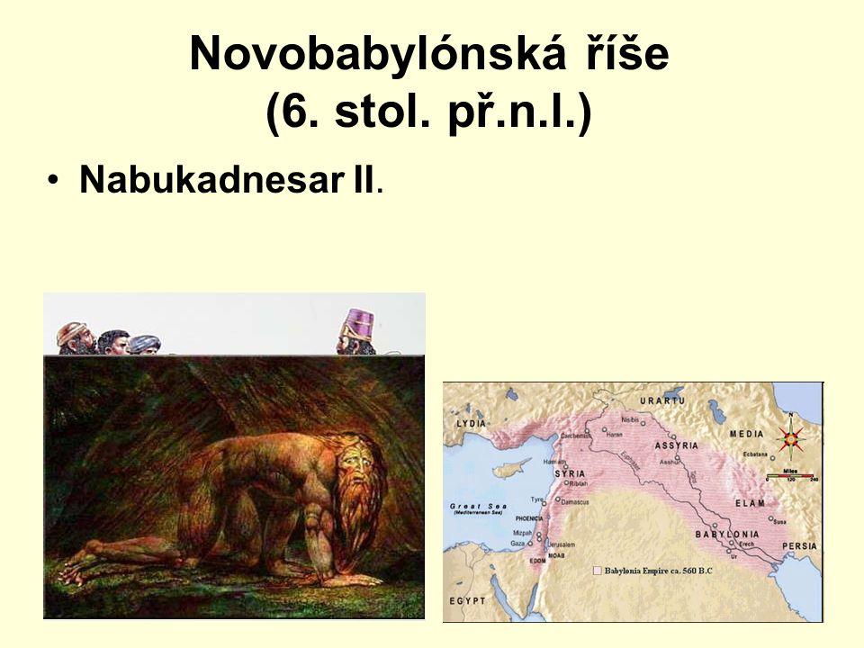 Novobabylónská říše (6. stol. př.n.l.) Nabukadnesar II.