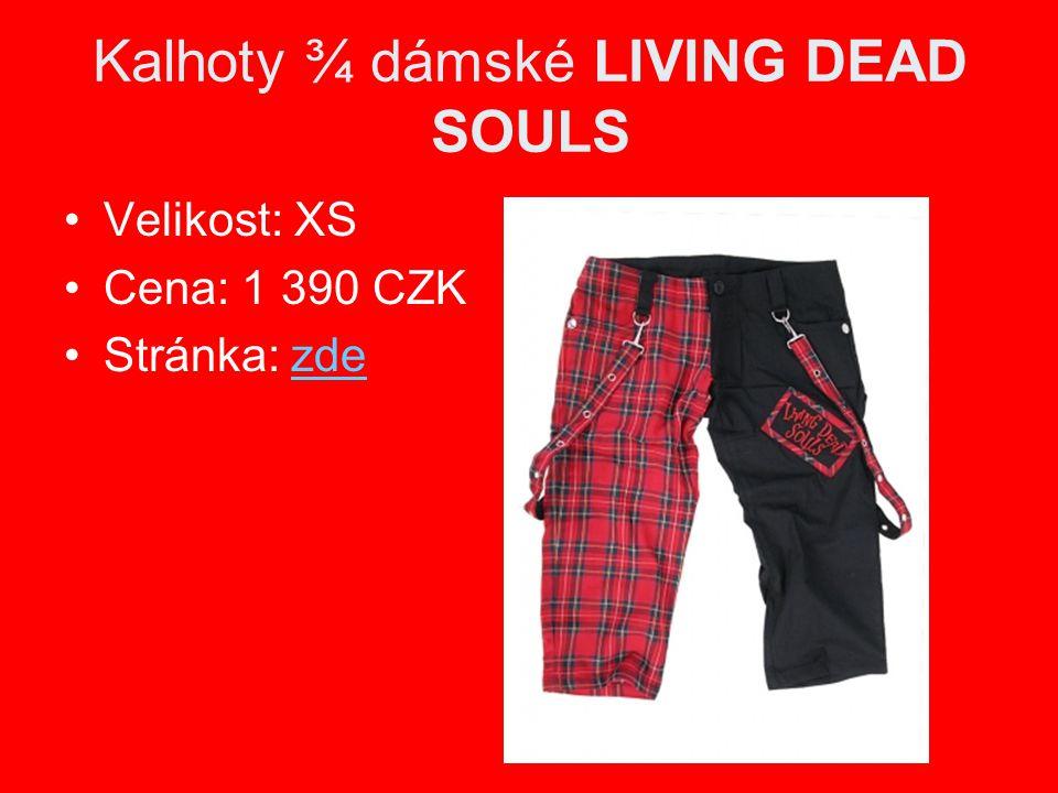 Kalhoty dámské ¾ QUEEN OF DARKNESS Velikost: 28 Cena: 1 490 CZK Stránka: zdezde www.666.cz/nosferatu Cena: 1 300 CZK Stránka: zdezde